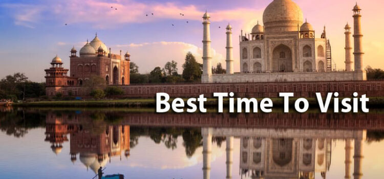 When Should You Visit Agra