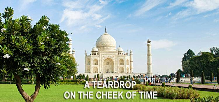 A Teardrop on the Cheek of Time by Ranbindranath Tagore